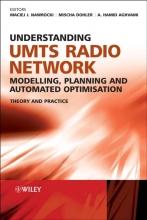 Nawrocki, Maciej Understanding UMTS Radio Network Modelling, Planning and Automated Optimisation