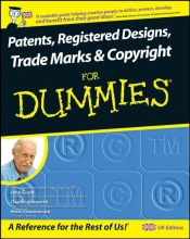 Grant, John Patents, Registered Designs, Trade Marks and Copyright For Dummies