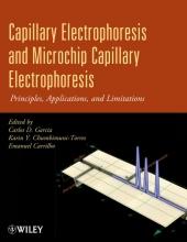 Carlos D. Garcia,   Karin Y. Chumbimuni-Torres,   Emanuel Carrilho Capillary Electrophoresis and Microchip Capillary Electrophoresis