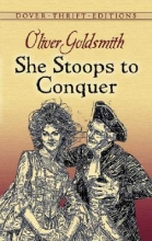 Goldsmith, Oliver She Stoops to Conquer