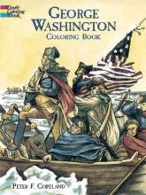 Peter F. Copeland George Washington Coloring Book