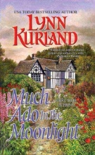 Kurland, Lynn Much Ado in the Moonlight