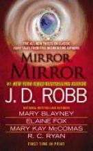 Robb, J. D. Mirror, Mirror