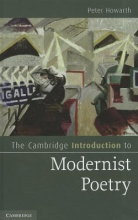 Howarth, Peter The Cambridge Introduction to Modernist Poetry