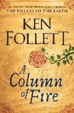 Follett, Ken Column of Fire