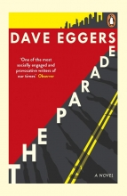Dave Eggers , The Parade