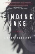 Reardon, Bryan Finding Jake