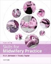 Wendy Taylor,   Ruth, BA(Hons) RGN RM Johnson Skills for Midwifery Practice