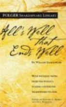 Shakespeare, William,   Mowat, Barbara A.,   Werstine, Paul All`s Well That Ends Well