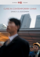 David S. G. Goodman Class in Contemporary China
