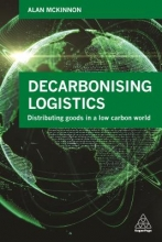 Mckinnon, Alan Decarbonizing Logistics