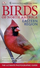 DK Publishing American Museum of Natural History Birds of North America Eastern Region