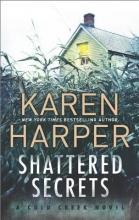 Harper, Karen Shattered Secrets