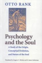 Otto Rank,   Gregory C. Richter,   E. James, M.D. Lieberman Psychology and the Soul