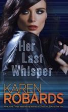 Robards, Karen Her Last Whisper