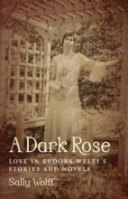 Wolff, Sally A Dark Rose