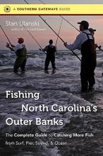 Ulanski, Stan Fishing North Carolina`s Outer Banks