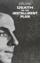 Celine, Louis Death on the Installment Plan