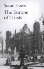 Howe, Susan The Europe of Trusts - Poetry
