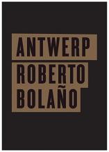 Bolano, Roberto Antwerp