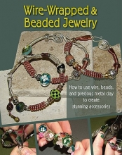 Devlin J. Barrick Wire-Wrapped and Beaded Jewelry
