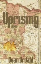 Urdahl, Dean Uprising