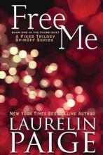 Paige, Laurelin Free Me