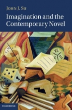 Su, John J. Imagination and the Contemporary Novel