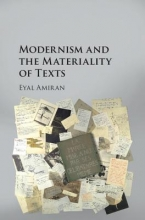 Amiran, Eyal Modernism and the Materiality of Texts