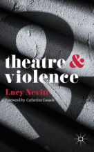 Nevitt, Lucy Theatre and Violence