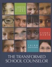 Carolyn B. Stone,   Carol A. Dahir The Transformed School Counselor