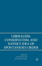 McNamara, P.,   Hunt, L. Liberalism, Conservatism, and Hayek`s Idea of Spontaneous Order