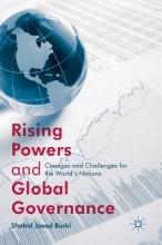 Shahid Javed Burki Rising Powers and Global Governance