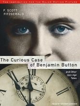 Fitzgerald, F. Scott The Curious Case of Benjamin Button and Other Jazz Age Tales