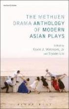 Liu, Kevin J Methuen Drama Anthology of Modern Asian Plays
