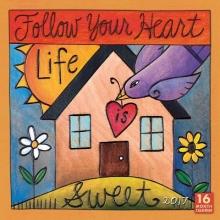 Follow Your Heart 2017 Calendar