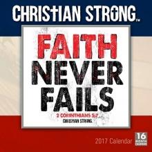 Christian Strong 2017 Calendar