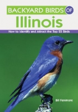 Fenimore, Bill Backyard Birds of Illinois