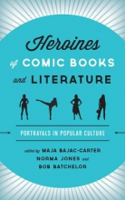 Heroines of Comic Books and Literature