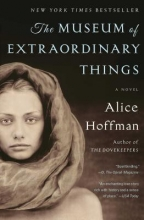 Hoffman, Alice The Museum of Extraordinary Things