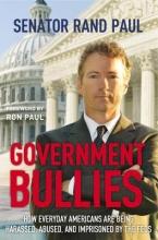 Paul Government Bullies