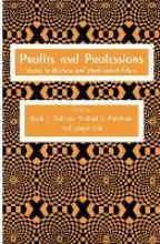 Wade L. Robison,   Michael S. Pritchard,   Joseph Ellin Profits and Professions