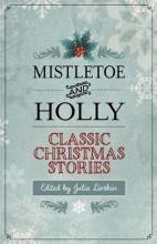 Mistletoe and Holly