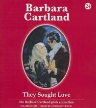 Cartland, Barbara They Sought Love