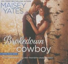 Yates, Maisey Brokedown Cowboy