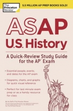 The Staff of the Princeton Review The Princeton Review ASAP U.S. History