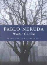 Neruda, Pablo Winter Garden