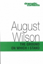Wilson, August The Ground on Which I Stand