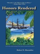 Macomber, Robert N. Honors Rendered