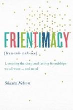 Shasta Nelson Frientimacy